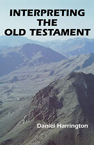 9780814652367: Interpreting the Old Testament: A Practical Guide (Old Testament Message)