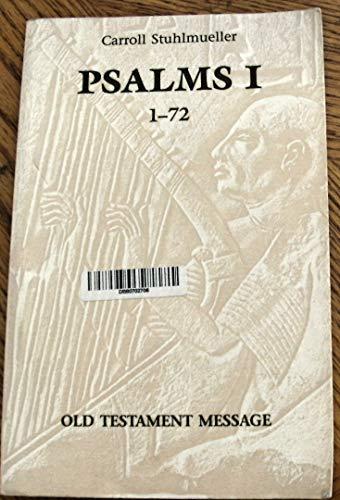 Psalms 1 (1-72) (Old Testament Message series #21): Carroll Stuhlmueller