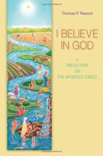 9780814652602: I Believe in God: A Reflection on the Apostles' Creed