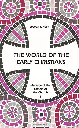 9780814653135: The World of the Early Christians (Fathers Of The Church)