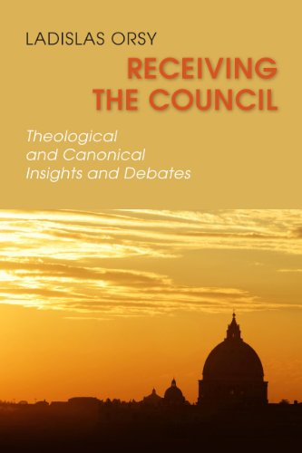 9780814653777: Receiving the Council: Theological and Canonical Insights and Debates