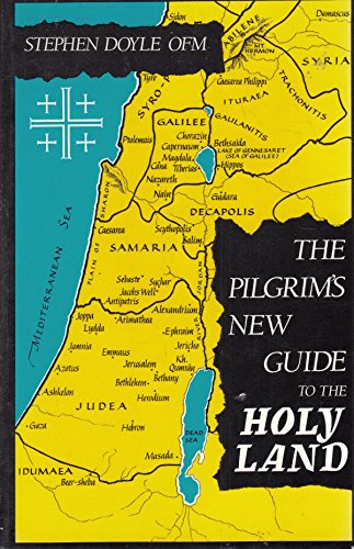 9780814654408: The Pilgrim's New Guide to the Holy Land