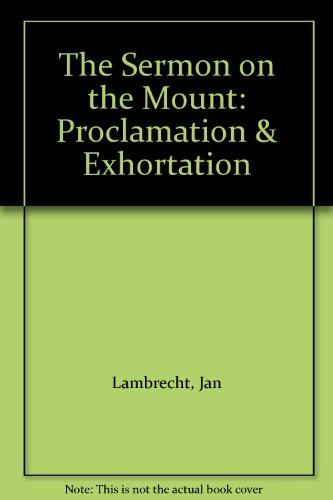 9780814654675: The Sermon on the Mount: Proclamation & Exhortation