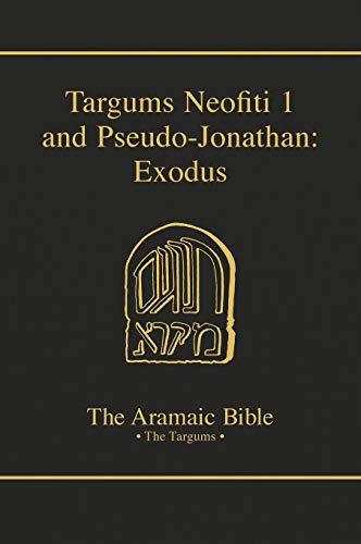 9780814654774: Targums Neofiti 1 and Pseudo-Jonathan: Exodus (Aramaic Bible)