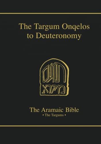 9780814654880: The Targum Onquelos to Deuteromony (The Aramaic Bible)
