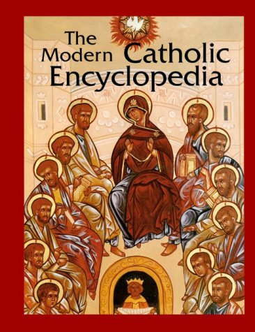 9780814654958: The Modern Catholic Encyclopedia