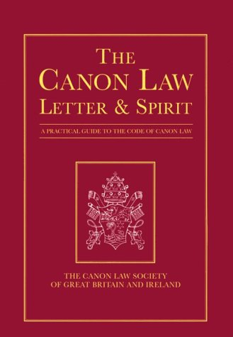 9780814655160: The Canon Law: Letter & Spirit : A Practical Guide to the Code of Canon Law