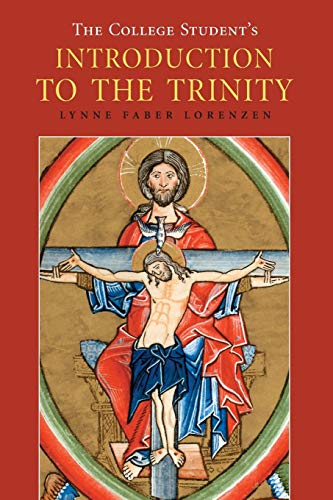 9780814655184: The College Student's Introduction to the Trinity (Theology)