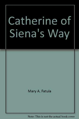 9780814655894: Catherine of Siena's Way [Revised Edition]
