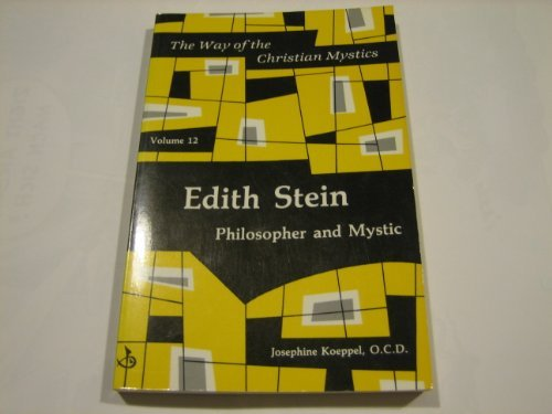 9780814656259: Edith Stein: Philosopher and Mystic (Way of the Christian Mystics)