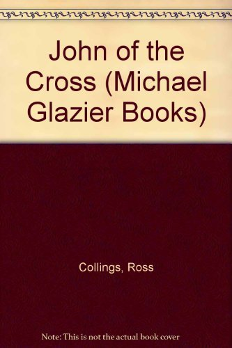 9780814656273: John of the Cross (Michael Glazier Books)