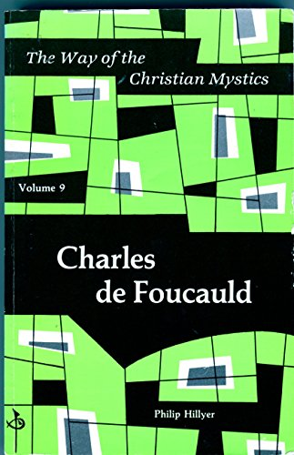 9780814656297: Charles De Foucauld (Way of the Christian Mystics)