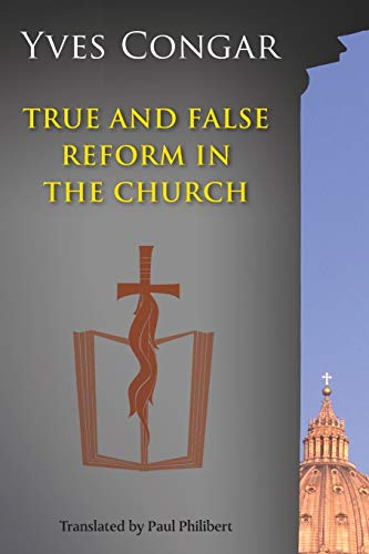 9780814656938: True and False Reform in the Church