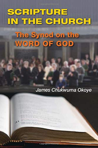 9780814657614: Scripture in the Church: The Synod on the Word of God