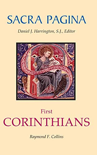 First Corinthians [Sacra Pagina Series, Vol. 7]: Collins, Raymond F.; Daniel J. Harrington, Ed.