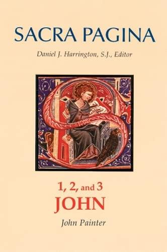 9780814658123: 1, 2, and 3 John (Sacra Pagina series, Vol. 18)