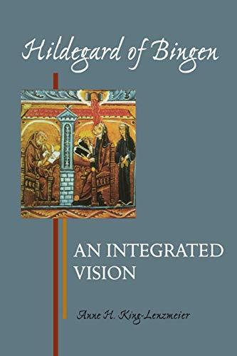 9780814658420: Hildegard of Bingen: An Integrated Vision (Theology)