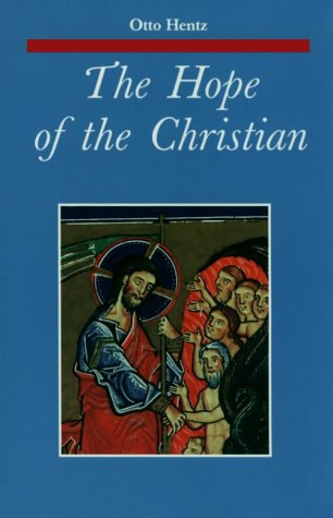 9780814658604: The Hope of the Christian (Zacchaeus Studies Theology)