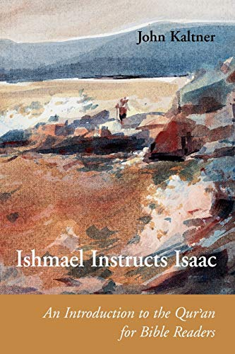 9780814658826: Ishmael Instructs Isaac: An Introduction to the Quran for Bible Readers