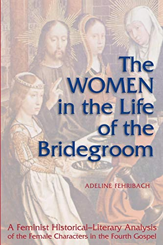 9780814658840: The Women in Life of the Bridegroom