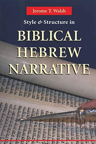 9780814658970: Style And Structure In Biblical Hebrew Narrative
