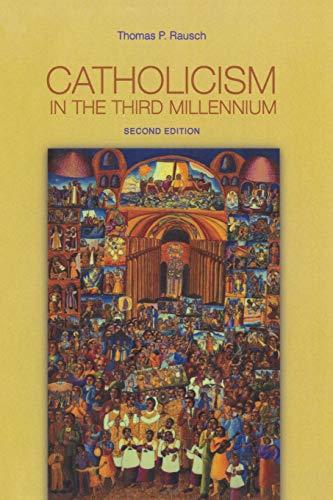 9780814658994: Catholicism in the Third Millennium