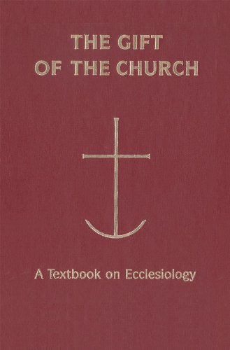 9780814659311: The Gift of the Church: A Textbook on Ecclesiology in Honor of Patrick Granfield, O.S.B.