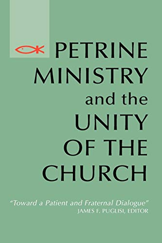Petrine Ministry and the Unity of the