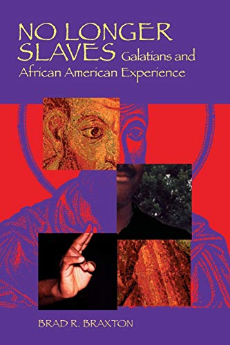 9780814659489: No Longer Slaves: Galatians and African American Experience (Scripture)