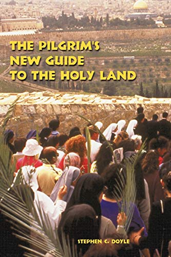 9780814659557: The Pilgrim's New Guide to the Holy Land
