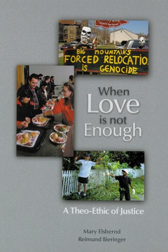 9780814659601: When Love is not Enough: A Theo-Ethic of Justice (Theology)
