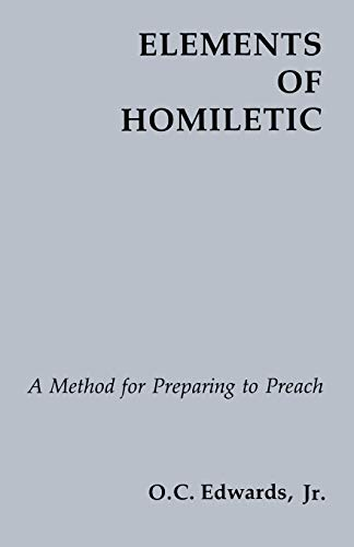 9780814660553: Elements Of Homiletic: A Method for Preparing to Preach
