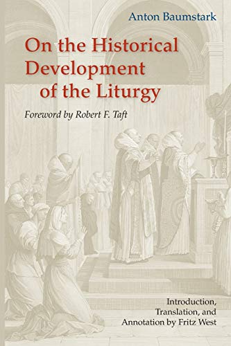 9780814660966: On the Historical Development of the Liturgy