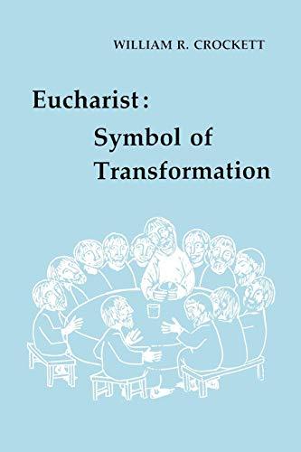 9780814660980: Eucharist: Symbol of Transformation