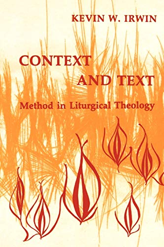 9780814661253: Context and Text: Method in Liturgical Theology (Pueblo Books)
