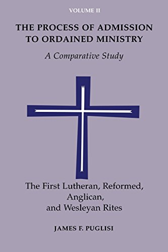 Reformed, Anglican, Lutheran, and Wesleyan Rites: A: Puglisi, James F.