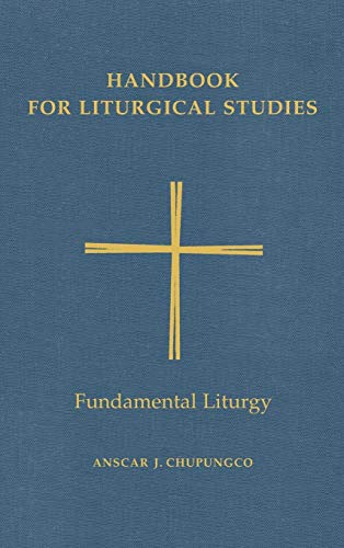 9780814661628: Handbook for Liturgical Studies: Fundamental Liturgy: 2