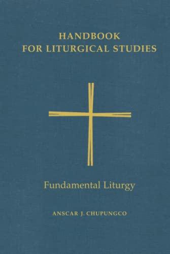 9780814661628: Handbook for Liturgical Studies: Fundamental Liturgy - Volume 2 (Handbook for Liturgical Studies)