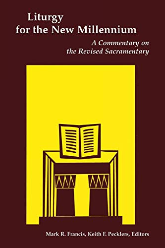 Liturgy for the New Millennium: A Commentary