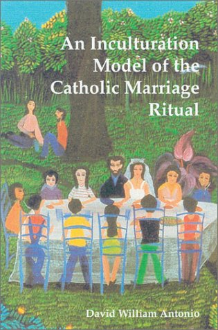 9780814661864: An Inculturation Model of the Catholic Marriage Ritual