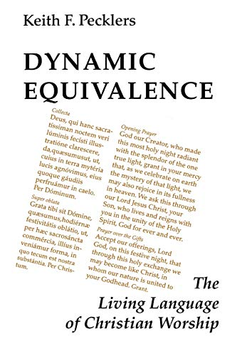 9780814661918: Dynamic Equivalence: The Living Language of Christian Worship (Pueblo Books)