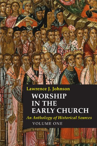 9780814661970: Worship in the Early Church: 1: An Anthology of Historical Sources