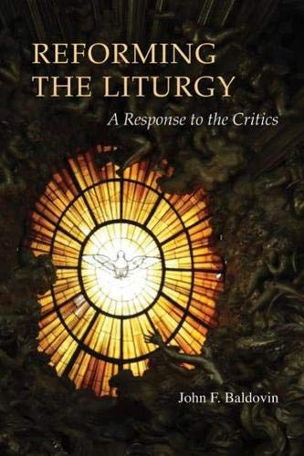 9780814662199: Reforming the Liturgy: A Response to the Critics