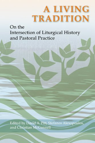 9780814662434: A Living Tradition: On the Intersection of Liturgical History and Pastoral Practice (Pueblo Books)