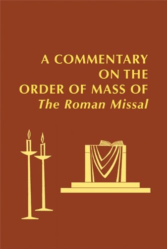 9780814662472: A Commentary on the Order of Mass of the Roman Missal