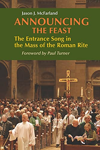 9780814662618: Announcing the Feast: The Entrance Song in the Mass of the Roman Rite (Pueblo Books)
