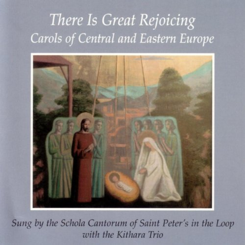 There Is Great Rejoicing: Carols of Central and Eastern Europe (0814678955) by Liturgical Press