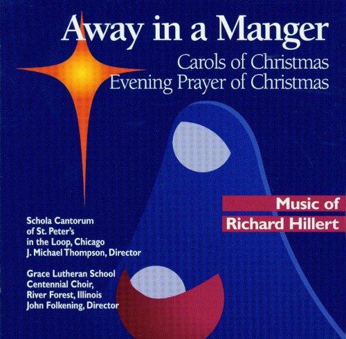 9780814679166: Away in a Manger: Carols of Christmas, Evening Prayer of Christmas