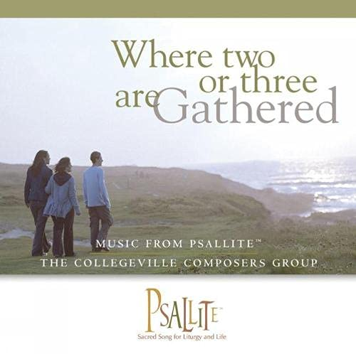 9780814679654: Where Two or Three Are Gathered: Music from Psallite: The Collegeville Composers Group