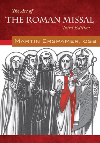 9780814679760: The Art of the Roman Missal, Third Edition